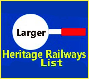 Larger List of Heritage railway pages on this site