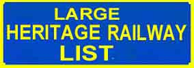 Full page list of Heritage Railways on this site