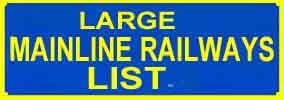 Full page list of Mainline Railways on this site